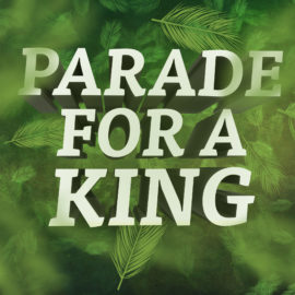 Parade for a King