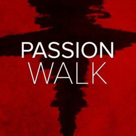 Passion Walk