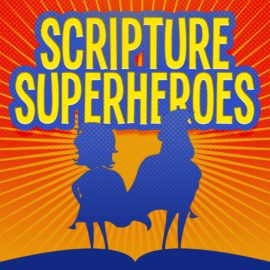 Scripture Superheroes
