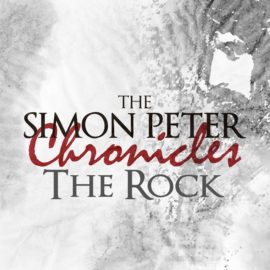 The Simon Peter Chronicles: The Rock