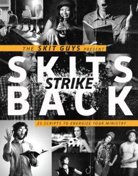 Skits Strike Back