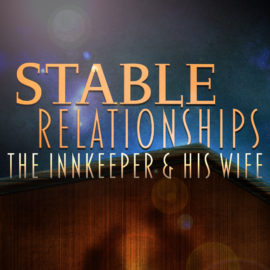 Stable Relationships: The Innkeeper and His Wife