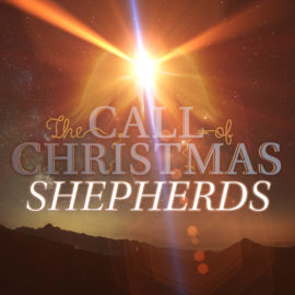The Call of Christmas: Shepherds thumbnail