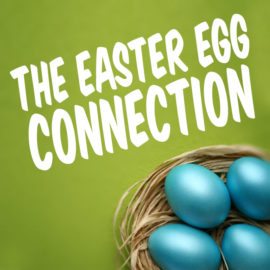 The Easter Egg Connection