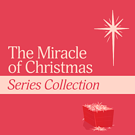 The Miracle of Christmas Series Collection
