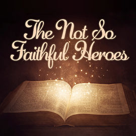 The Not So Faithful Heroes thumbnail