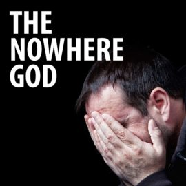 The Nowhere God