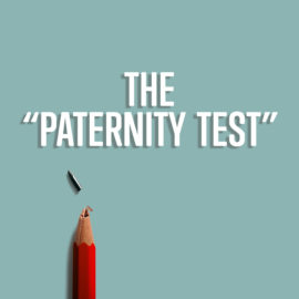 "The ""Paternity Test"""