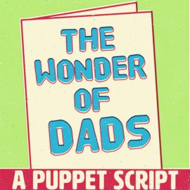 The Wonder of Dads