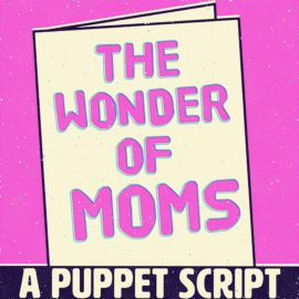 The Wonder of Moms
