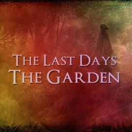 The Last Days: The Garden thumbnail