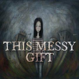 This Messy Gift thumbnail