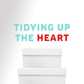 Tidying Up the Heart