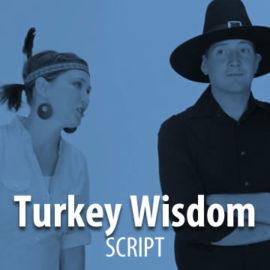 Turkey Wisdom