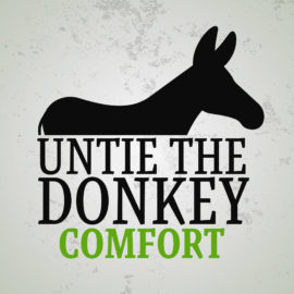 Untie the Donkey: Comfort