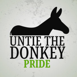 Untie the Donkey: Pride