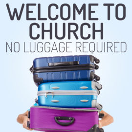 Welcome to Church: No Luggage Required thumbnail