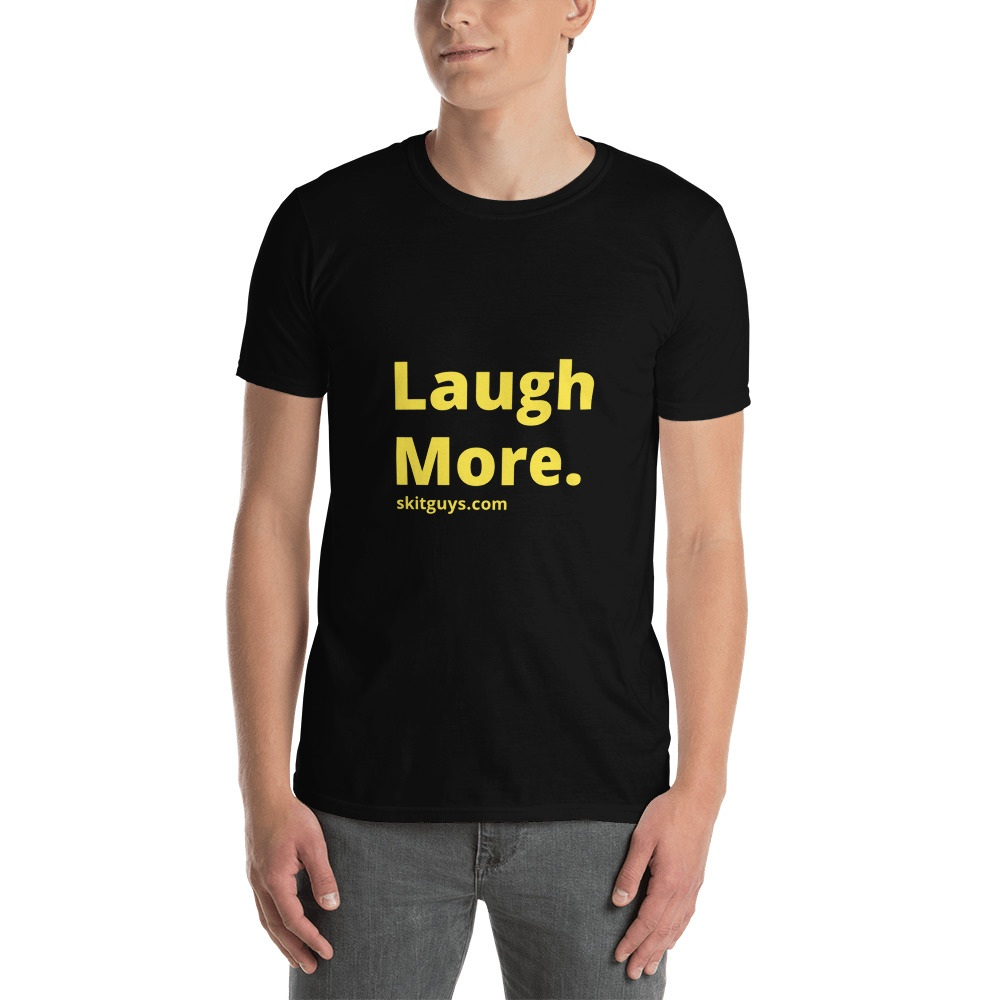 Laugh More Short-Sleeve Unisex T-Shirt