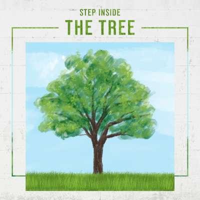 Step Inside the Tree