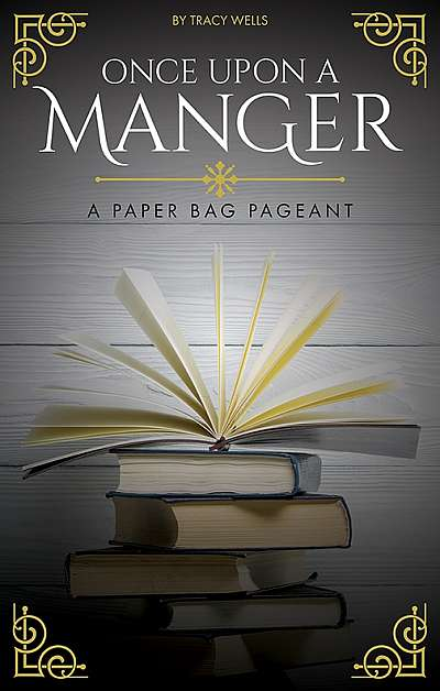 Once Upon a Manger: A Paper Bag Pageant