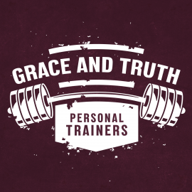 Grace and Truth: Personal Trainers
