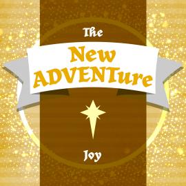 The New ADVENTure: Joy