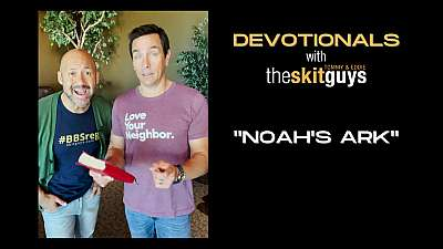 Devotionals with The Skit Guys: Noah's Ark