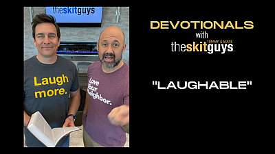 Devotionals with The Skit Guys: Laughable