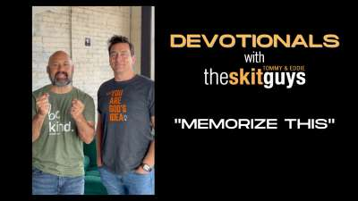Devotionals with The Skit Guys: Memorize This