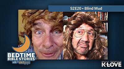 Bedtime Bible Stories S2E20: Blind Mud