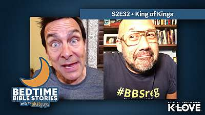 Bedtime Bible Stories S2E32: King of Kings