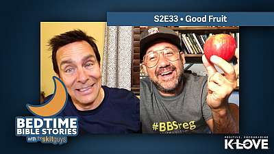 Bedtime Bible Stories S2E33: Good Fruit
