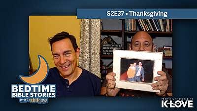 Bedtime Bible Stories S2E37: Thanksgiving