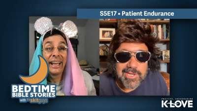 Bedtime Bible Stories: Patient Endurance