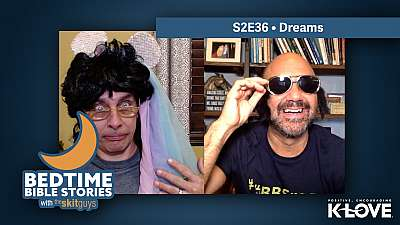 Bedtime Bible Stories S2E36: Dreams