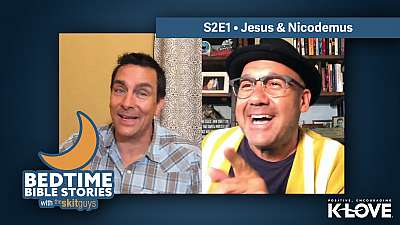 Bedtime Bible Stories S2E1: Jesus & Nicodemus