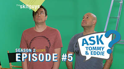 Ask Tommy & Eddie S2E5: Jokes & Drama