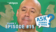 Ask Tommy & Eddie S2E15: The Most Tubular Time