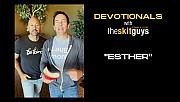 Devotionals with The Skit Guys: Esther