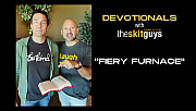 Devotionals with The Skit Guys: Fiery Furnace