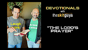 Devotionals with The Skit Guys: The Lord's Prayer