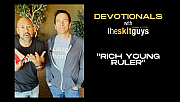 Devotionals with The Skit Guys: Rich Young Ruler