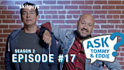 Ask Tommy & Eddie S2E17: What Do Ya Know?