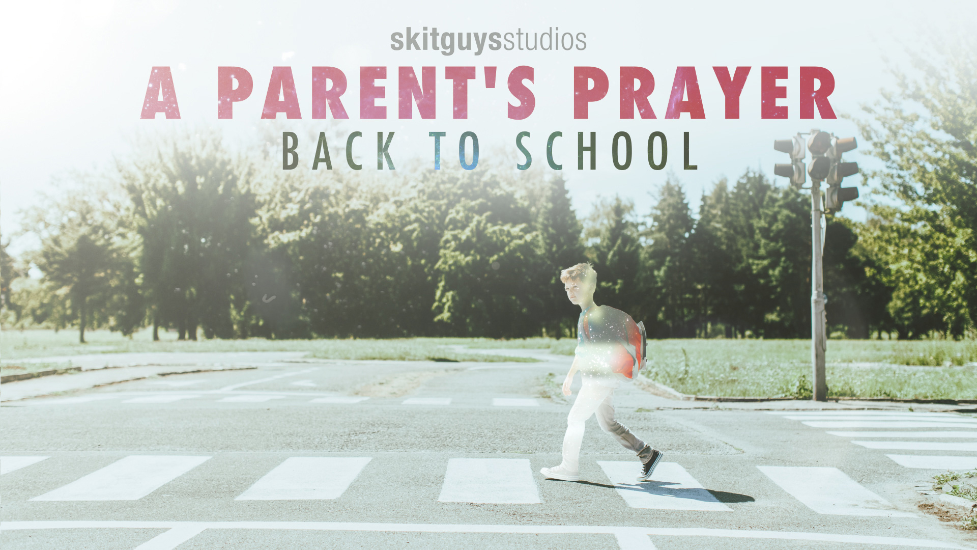 A Parent's Prayer: Back to School