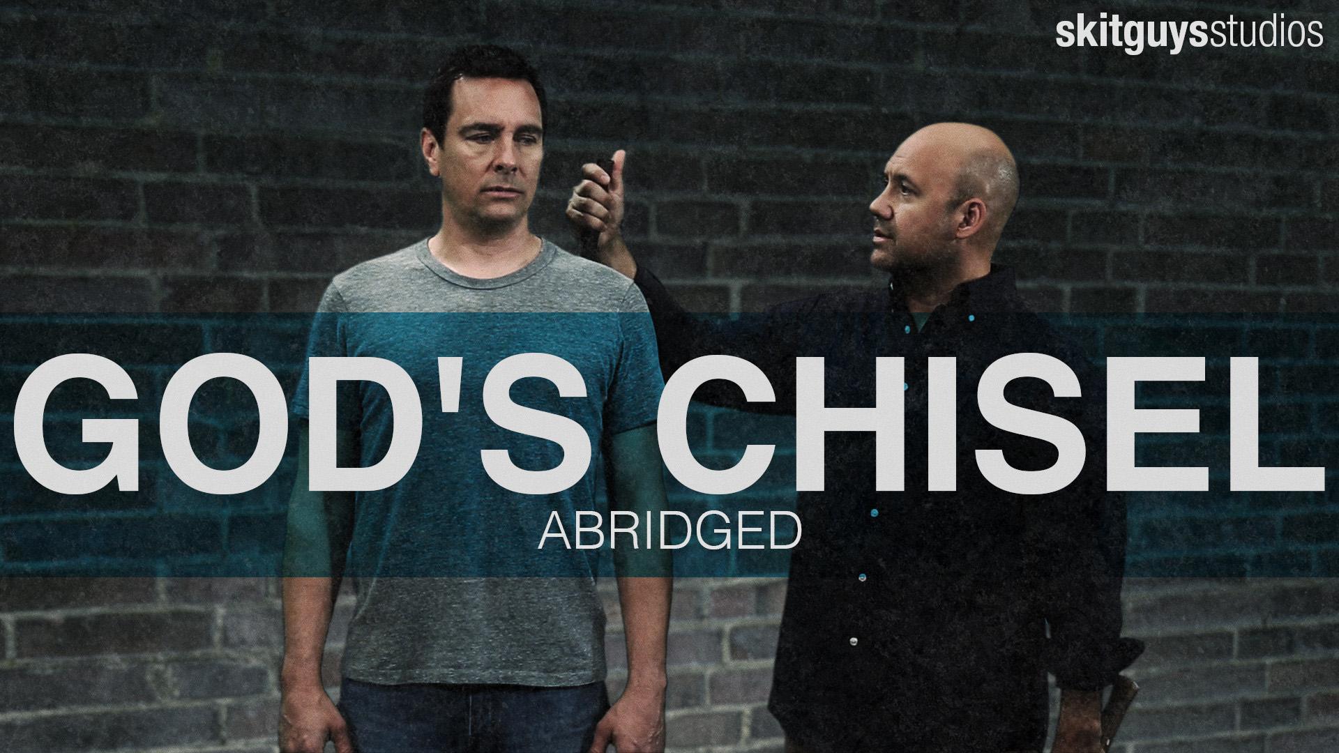 God's Chisel: Abridged