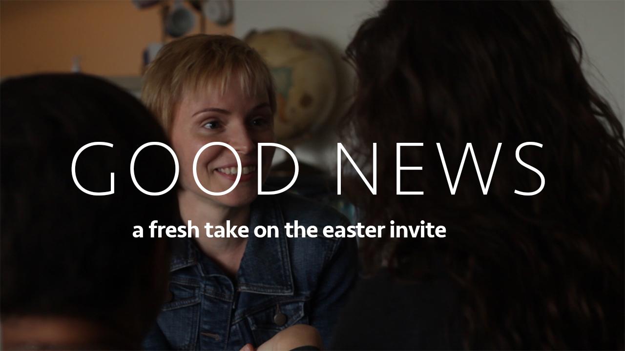 Good News (Easter)