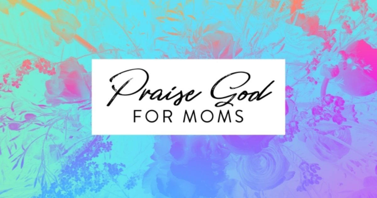 Image result for thank God for moms