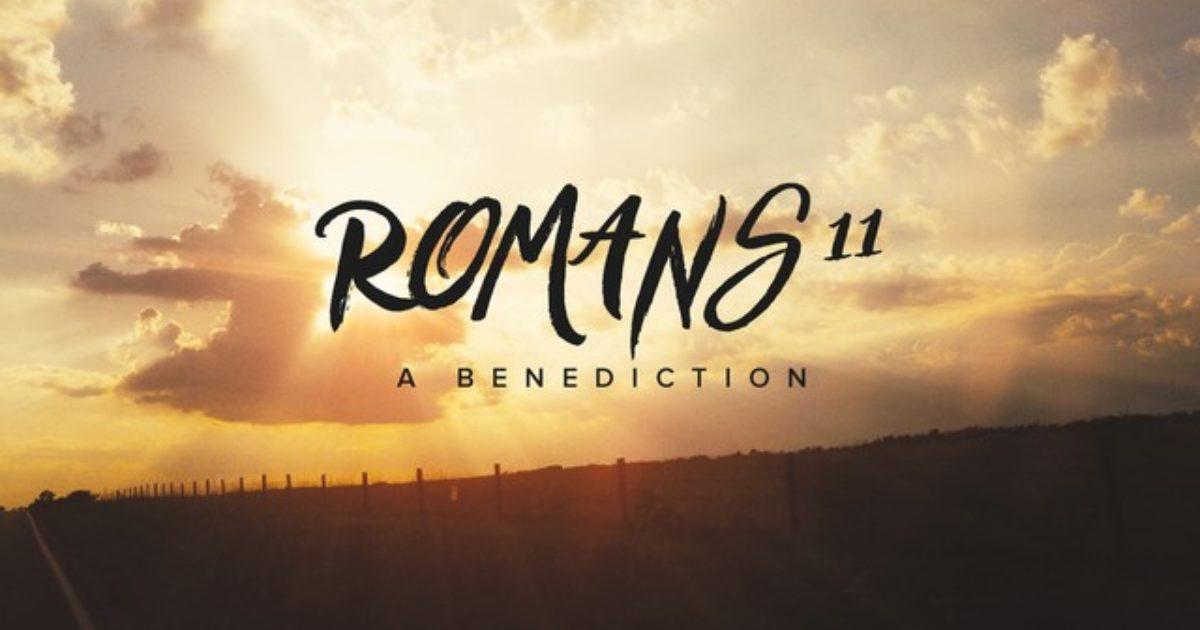 Romans 11 Benediction Video The Skit Guys