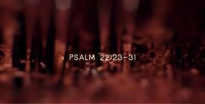 Psalm 22:23-31
