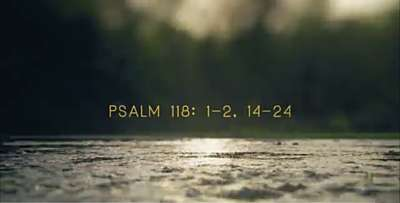Psalm 118 Easter
